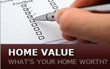 What is your home worth? Click here for your Home's Value